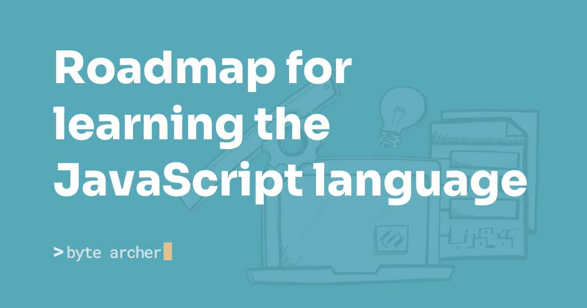 Roadmap for learning the JavaScript language